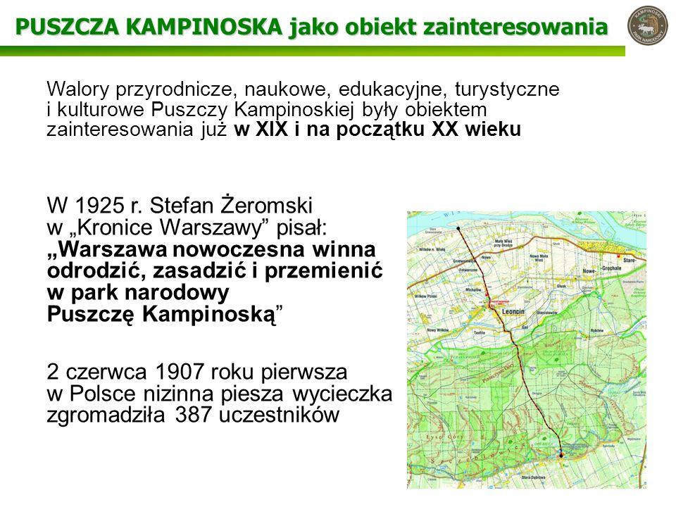 UDOSTĘPNIANIE – początki W 1913 roku zostały wytyczone 3 pierwsze szlaki turystyczne w Puszczy Kampinoskiej o długości łącznej 113 km W 1929 roku – pierwszy przewodnik W latach 30-tych XX wieku wydano pierwszą mapę turystyczną puszczy