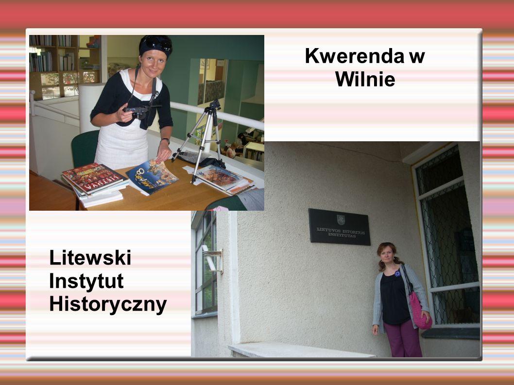 Kwerenda w Wilnie Litewski Instytut Historyczny