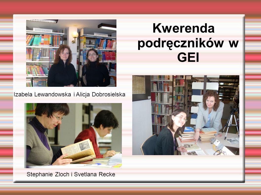 Kwerenda podręczników w GEI Stephanie Zloch i Svetlana Recke Izabela Lewandowska i Alicja Dobrosielska