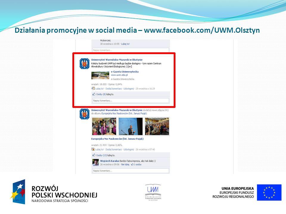 Działania promocyjne w social media – www.facebook.com/UWM.Olsztyn