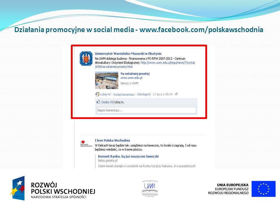 Działania promocyjne w social media - www.facebook.com/polskawschodnia