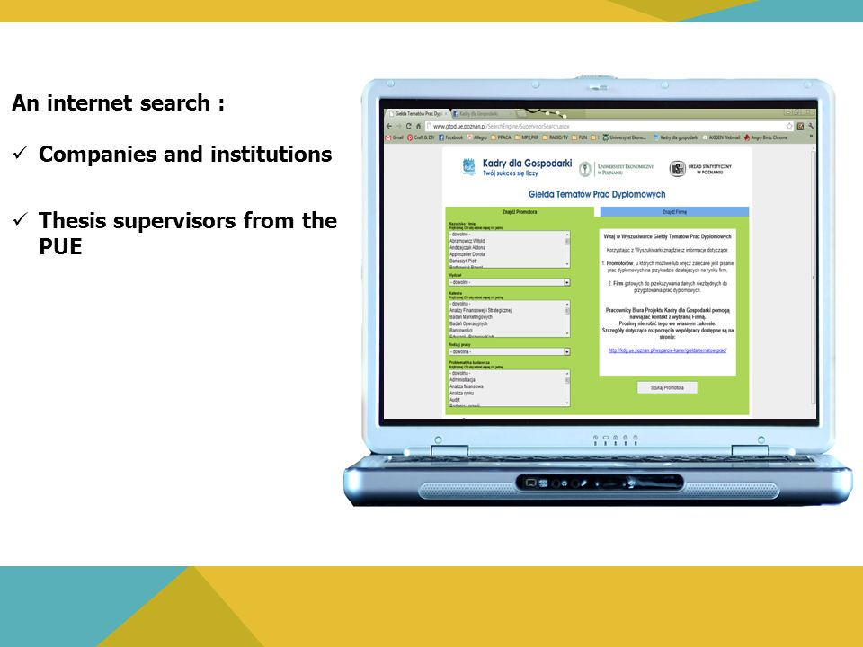 An internet search : Companies and institutions Thesis supervisors from the PUE