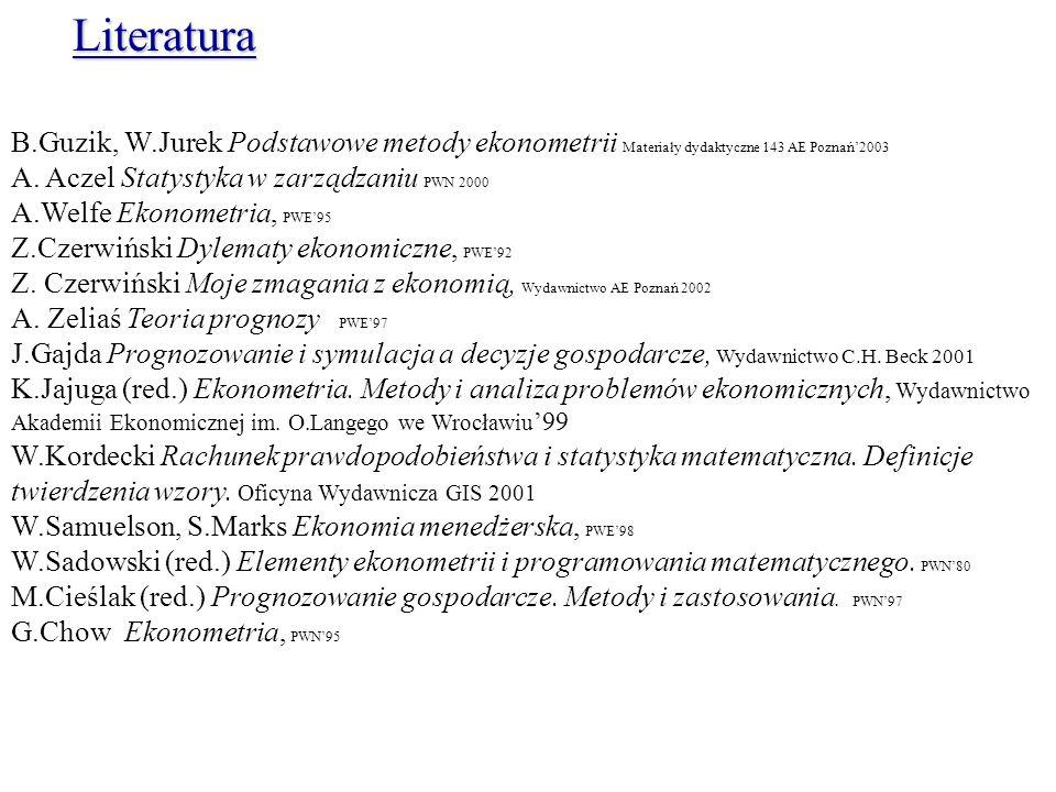 B.Guzik, W.Jurek Podstawowe metody ekonometrii Materiały dydaktyczne 143 AE Poznań2003 A.