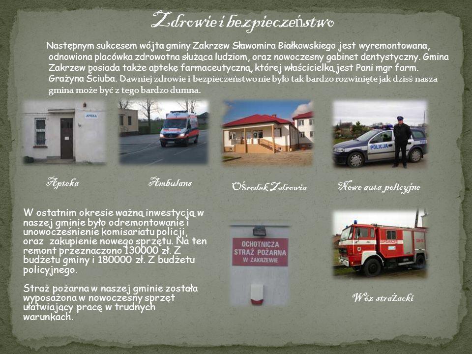 Następnym sukcesem wójta gminy Zakrzew Sławomira Białkowskiego jest wyremontowana, odnowiona placówka zdrowotna służąca ludziom, oraz nowoczesny gabin