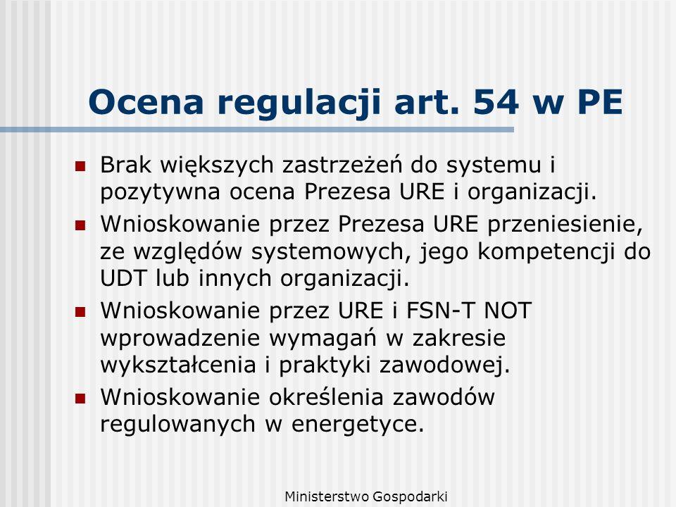 Ministerstwo Gospodarki Ocena regulacji art.