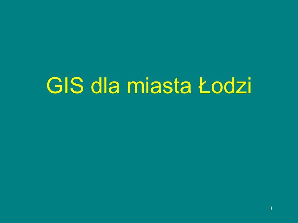 1 GIS dla miasta Łodzi