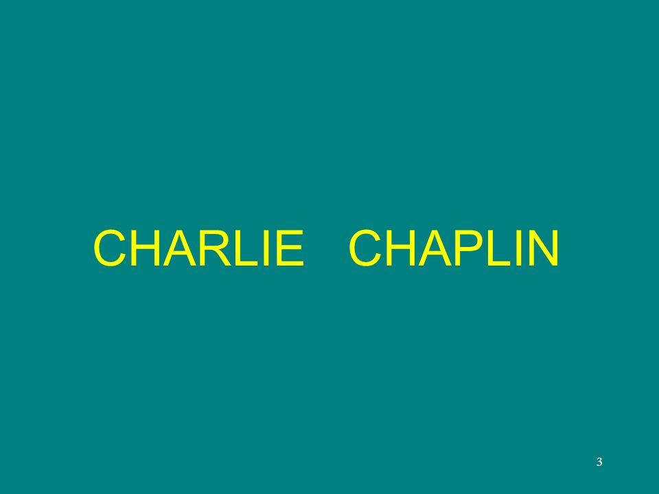3 CHARLIE CHAPLIN