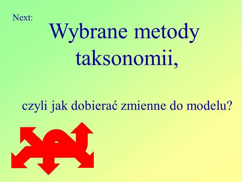 Wybrane metody taksonomii, czyli jak dobierać zmienne do modelu? Next: