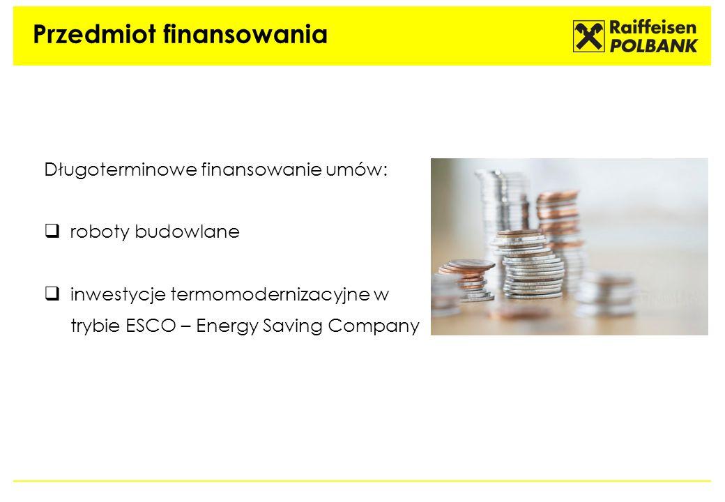 Przedmiot finansowania Długoterminowe finansowanie umów: roboty budowlane inwestycje termomodernizacyjne w trybie ESCO – Energy Saving Company