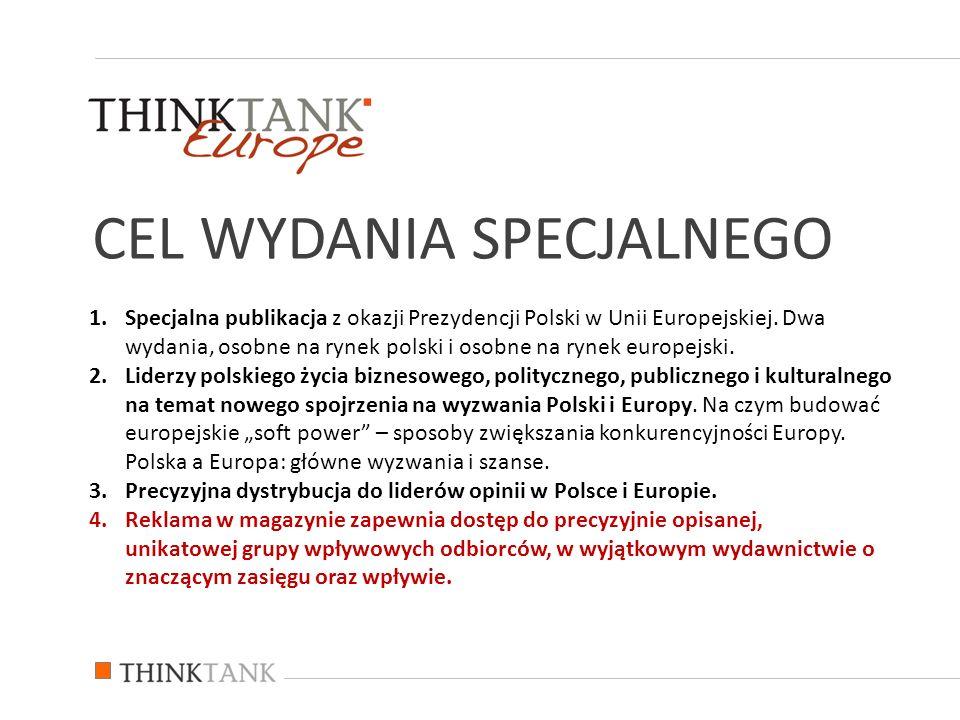 1.Specjalna publikacja z okazji Prezydencji Polski w Unii Europejskiej.