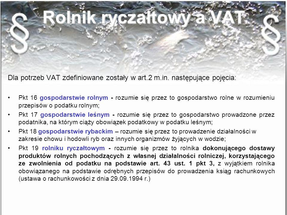 Wybrane zagadnienia Wybrane zagadnienia Pojęcie podatnika podatku VAT Ustawa z dnia 11 marca 2004r o podatku od towarów i usług (Dz.U. nr 54; ost. zm.