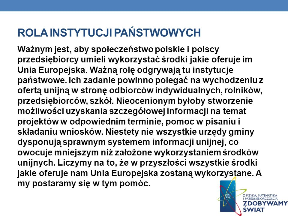 ŹRÓDŁA: H.Powęska, M.Rościszewski, F.Szlajfer – Świat, Europa, Polska – geografia dla gimnazjum, Nowa Era 2001r.