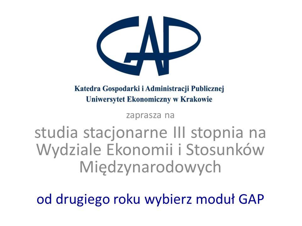 zaprasza na studia stacjonarne III stopnia na Wydziale Ekonomii i Stosunków Międzynarodowych od drugiego roku wybierz moduł GAP