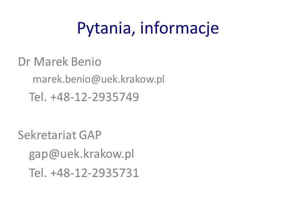 Pytania, informacje Dr Marek Benio marek.benio@uek.krakow.pl Tel.