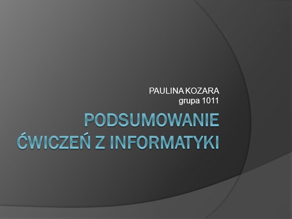 PAULINA KOZARA grupa 1011