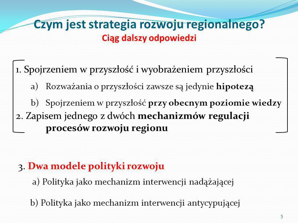 Metodyka planowania strategicznego w regionie ciąg dalszy rozważań 1.