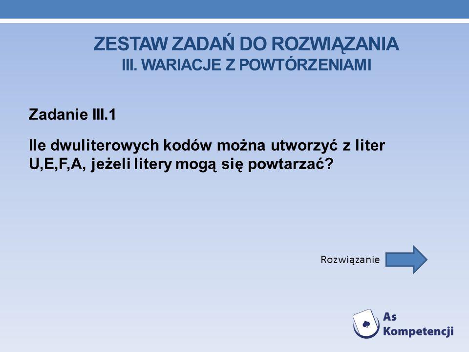 ZESTAW ZADAŃ DO ROZWIĄZANIA III.