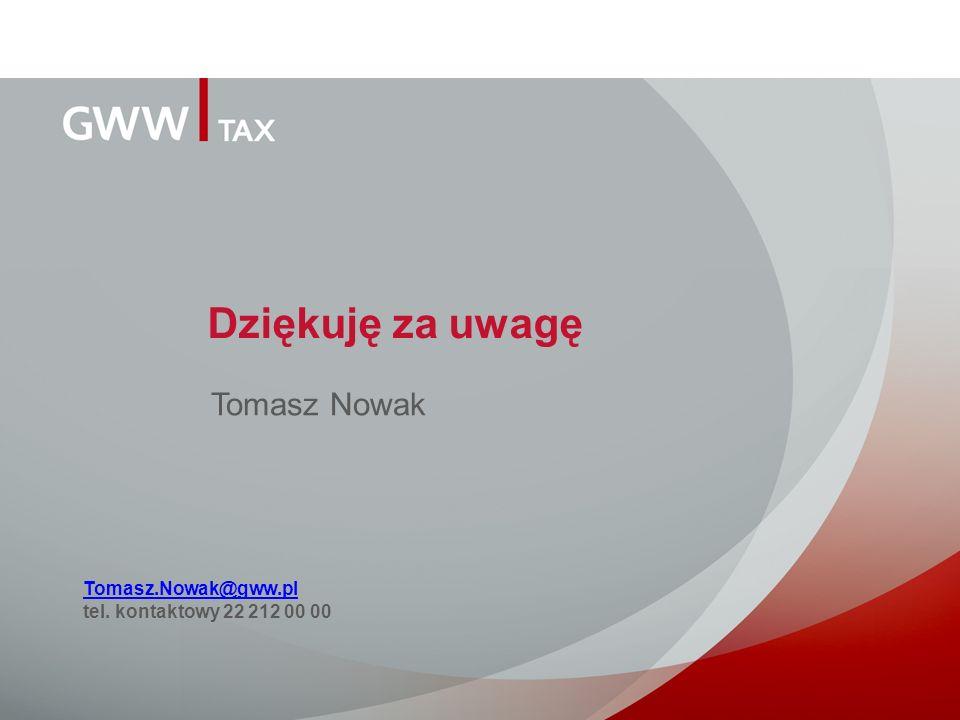 Dziękuję za uwagę Tomasz.Nowak@gww.pl tel. kontaktowy 22 212 00 00 Tomasz Nowak