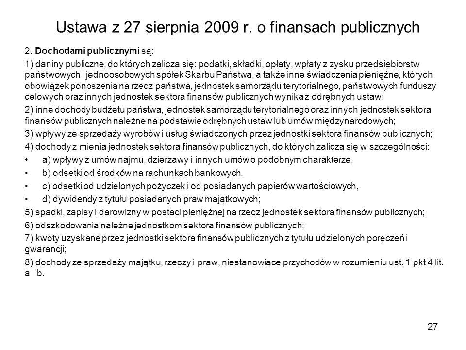Ustawa z 27 sierpnia 2009 r.o finansach publicznych 2.