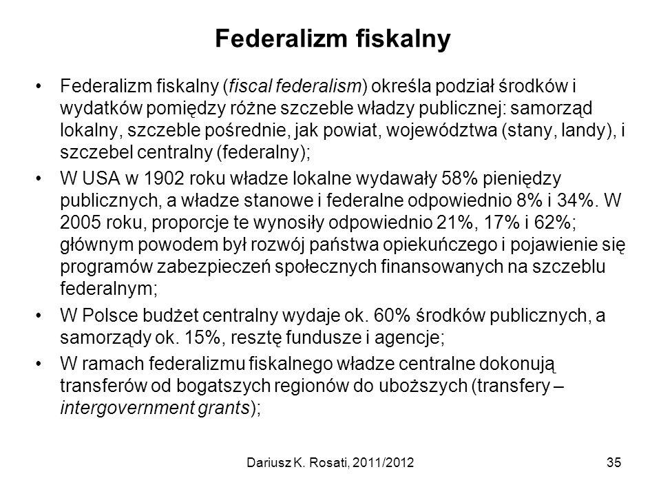 Federalizm fiskalny Federalizm fiskalny (fiscal federalism) określa podział środków i wydatków pomiędzy różne szczeble władzy publicznej: samorząd lokalny, szczeble pośrednie, jak powiat, województwa (stany, landy), i szczebel centralny (federalny); W USA w 1902 roku władze lokalne wydawały 58% pieniędzy publicznych, a władze stanowe i federalne odpowiednio 8% i 34%.