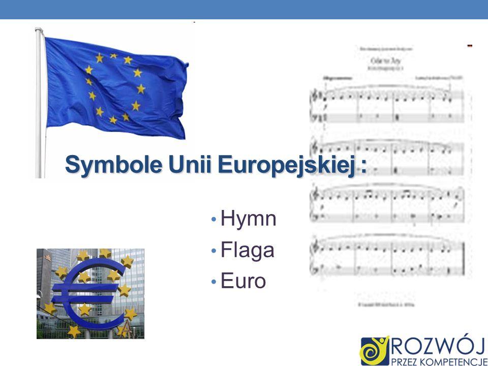 Hymn Flaga Euro Symbole Unii Europejskiej :
