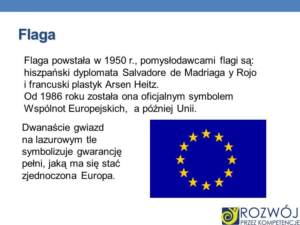 Flaga Flaga powstała w 1950 r., pomysłodawcami flagi są: hiszpański dyplomata Salvadore de Madriaga y Rojo i francuski plastyk Arsen Heitz. Od 1986 ro