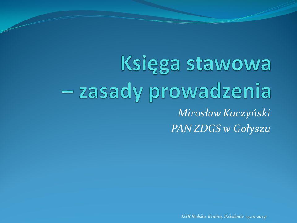 Mirosław Kuczyński PAN ZDGS w Gołyszu LGR Bielska Kraina, Szkolenie 24.01.2013r