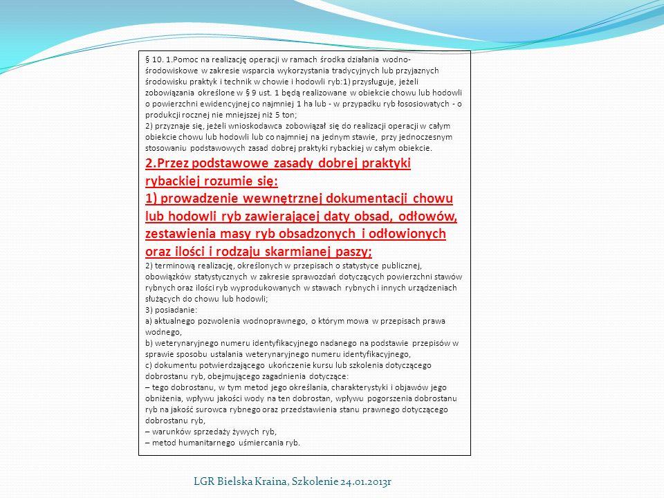 LGR Bielska Kraina, Szkolenie 24.01.2013r § 10.