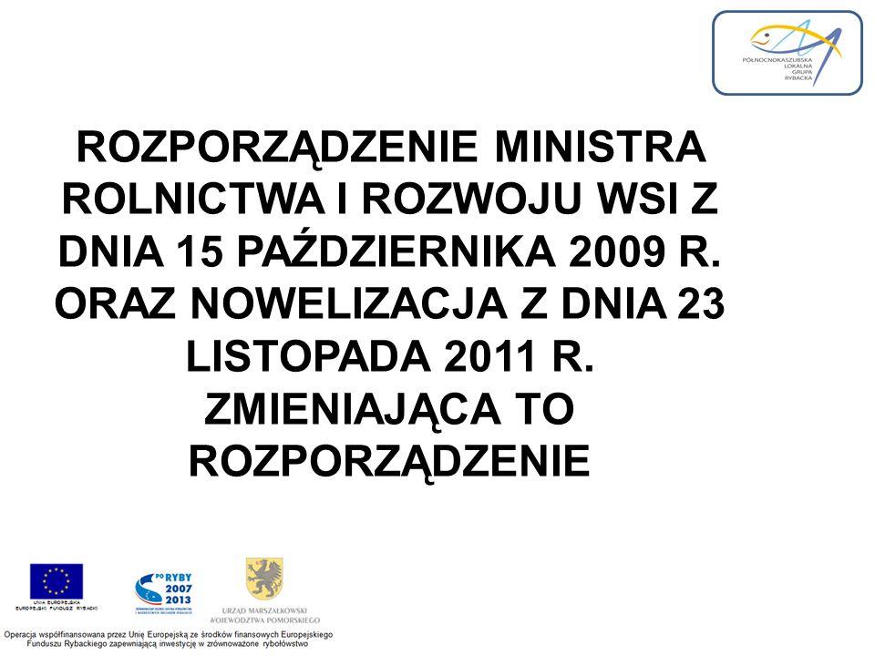 ROZPORZĄDZENIE MINISTRA ROLNICTWA I ROZWOJU WSI Z DNIA 15 PAŹDZIERNIKA 2009 R.