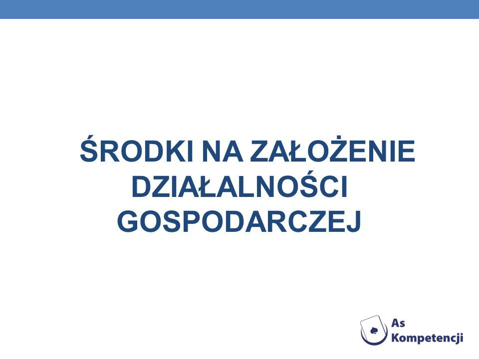 PODSTAWA PRAWNA: · Ustawa o zasadach prowadzenia polityki rozwoju z 11 grudnia 2006 r.