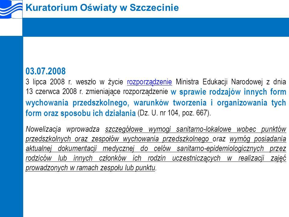 Kuratorium Oświaty w Szczecinie 03.07.2008 3 lipca 2008 r.