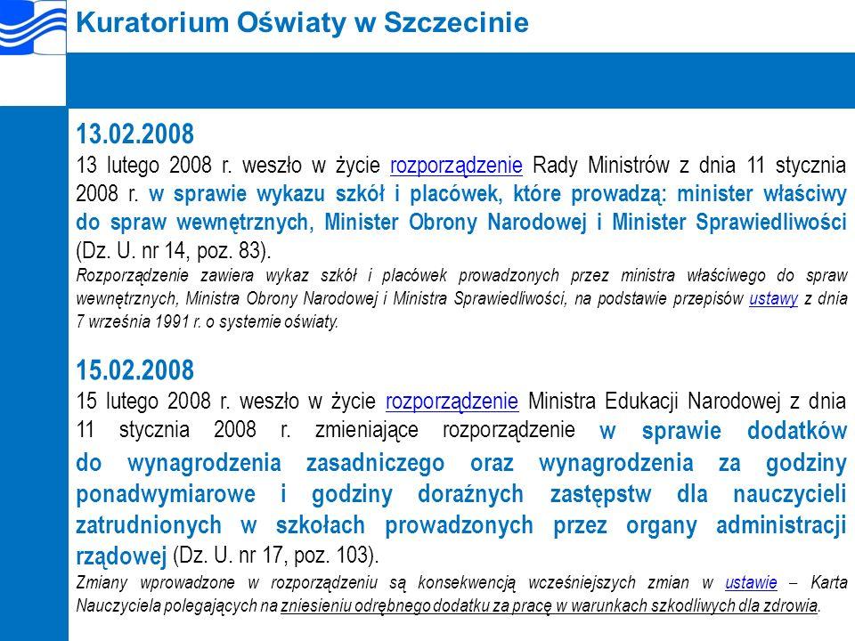 Kuratorium Oświaty w Szczecinie 13.02.2008 13 lutego 2008 r.