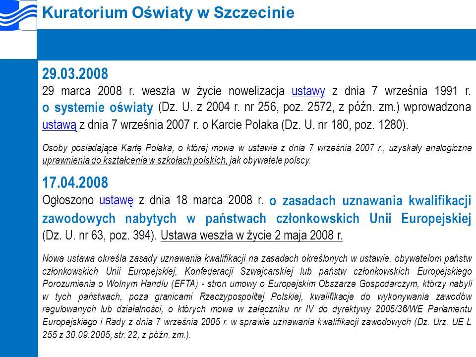 Kuratorium Oświaty w Szczecinie 29.03.2008 29 marca 2008 r.