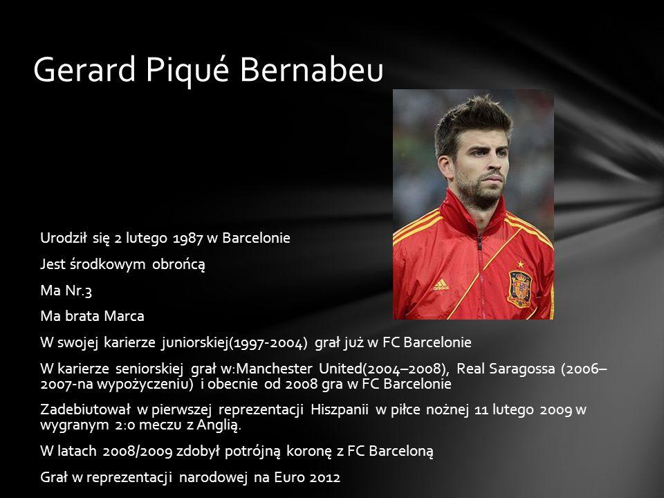 Gerard Piqué Bernabeu Urodził się 2 lutego 1987 w Barcelonie Jest środkowym obrońcą Ma Nr.3 Ma brata Marca W swojej karierze juniorskiej(1997-2004) gr