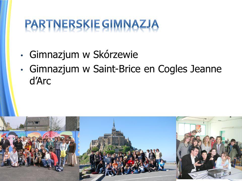 Gimnazjum w Skórzewie Gimnazjum w Saint-Brice en Cogles Jeanne dArc