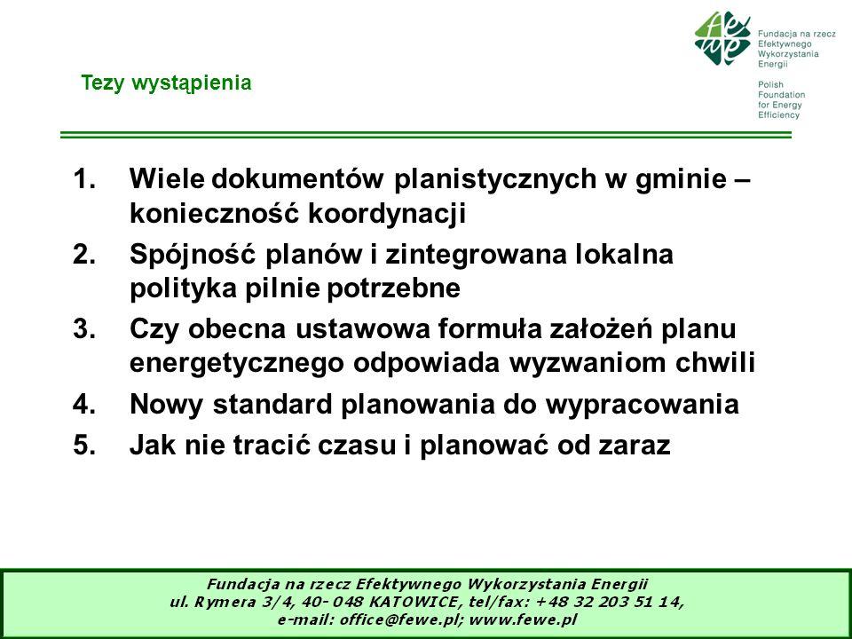3 Dużo i coraz więcej strategii i planów w gminie Istniejące wymagania: (1)Strategia rozwoju społeczno-gospodarczego (2)Plan zagospodarowania przestrzennego (3)Założenia do planu i (ewentualnie) plan zaopatrzenia w ciepło, energię elektryczną i paliwa gazowe (PZE) (4)Program ochrony środowiska (POŚ) Zapowiadane: (5)Lokalny plan działań dotyczący efektywności energetycznej (LEEAP) Dobrowolne w ramach elitarnego klubu UE – Covenant of Mayors (6)Plan działań na rzecz zrównoważonej gospodarki energetycznej (SEAP)