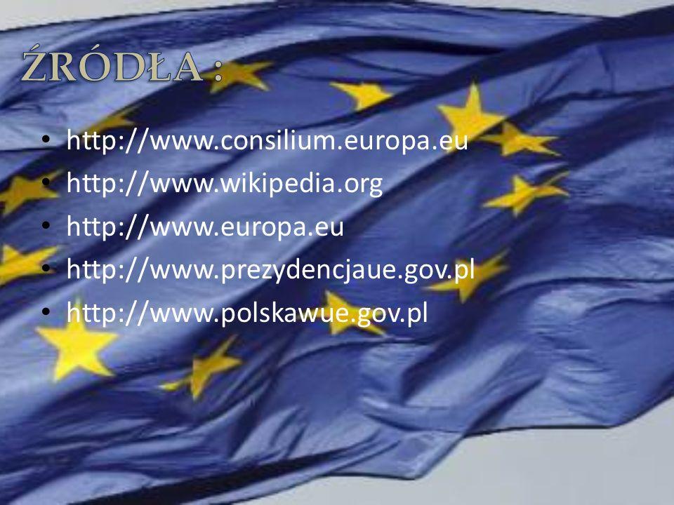 http://www.consilium.europa.eu http://www.wikipedia.org http://www.europa.eu http://www.prezydencjaue.gov.pl http://www.polskawue.gov.pl