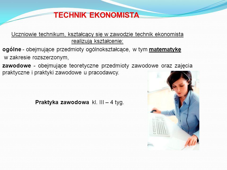 Uczniowie technikum, kształcący się w zawodzie technik ekonomista realizują kształcenie: ogólne - obejmujące przedmioty ogólnokształcące, w tym matema