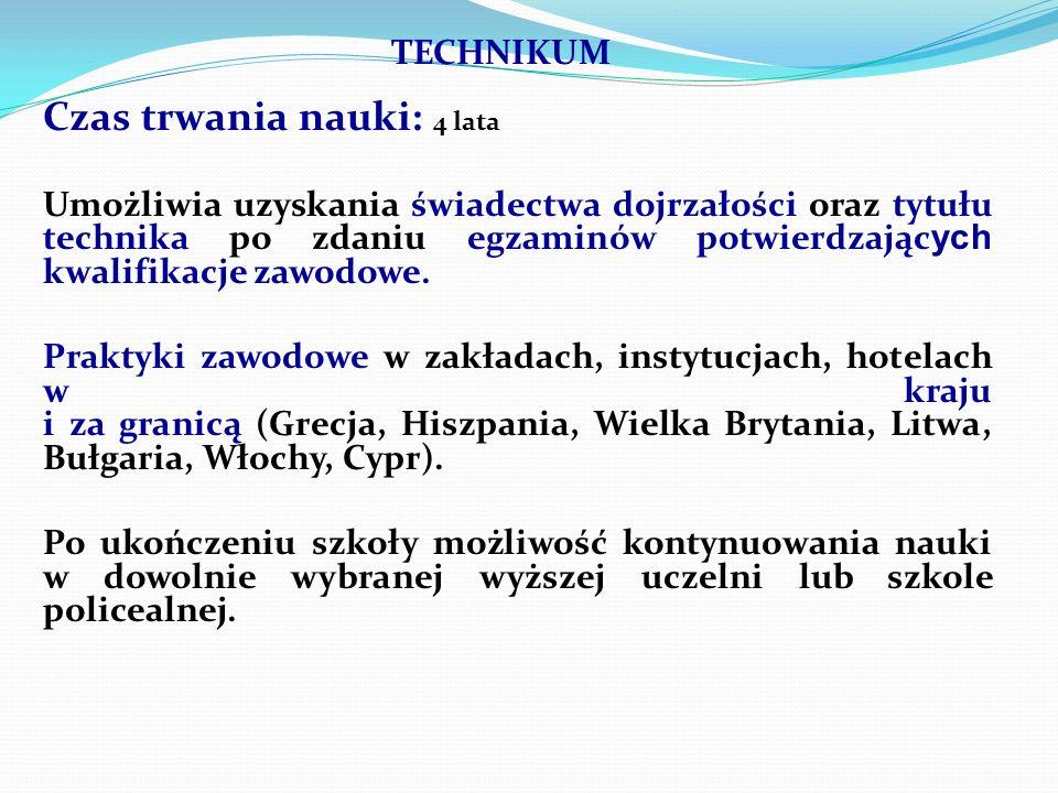 Praktyka zawodowa trwa 8 tygodni Odbywa się w hotelach na terenie Morąga, Ostródy, Olsztyna, a także za granicą, m.in.