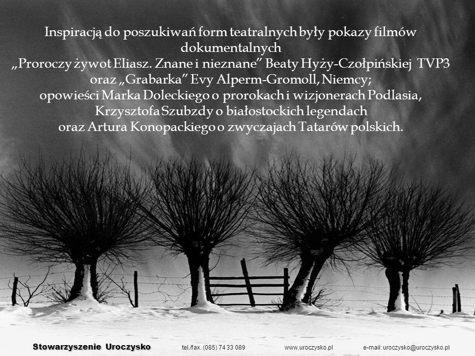 Stowarzyszenie Uroczysko Stowarzyszenie Uroczysko tel./fax.