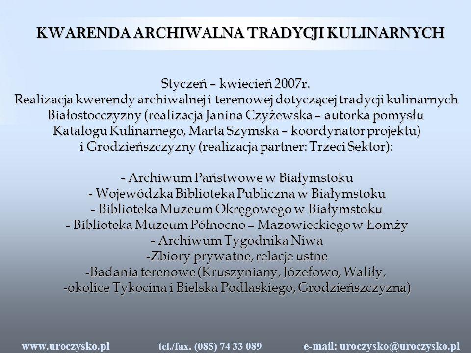 WARSZTATY KULINARNE Warsztaty zorganizowane zostały w Centrum Edukacji w Supraślu w dniach 31.05 – 6.06 2007 Uczestnicy: uczniowie Centrum Edukacji w Supraślu z klasy o specjalizacji agroturystyka oraz partnerzy projektu z Białorusi – organizatorzy turystyki i naukowcy z Uniwersytetu Rolniczego w Grodnie oraz krajoznawca i dziennikarz – Jurij Kaczuk z Zelwy.
