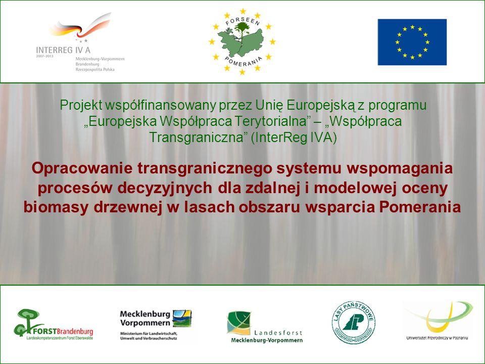 Projekt współfinansowany przez Unię Europejską z programu Europejska Współpraca Terytorialna – Współpraca Transgraniczna (InterReg IVA) Opracowanie tr