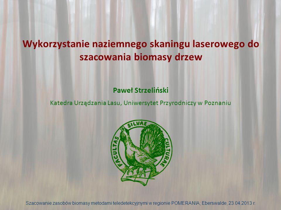 Sprzęt do skanowania Szacowanie zasobów biomasy metodami teledetekcyjnymi w regionie POMERANIA; Eberswalde, 23.04.2013 r.