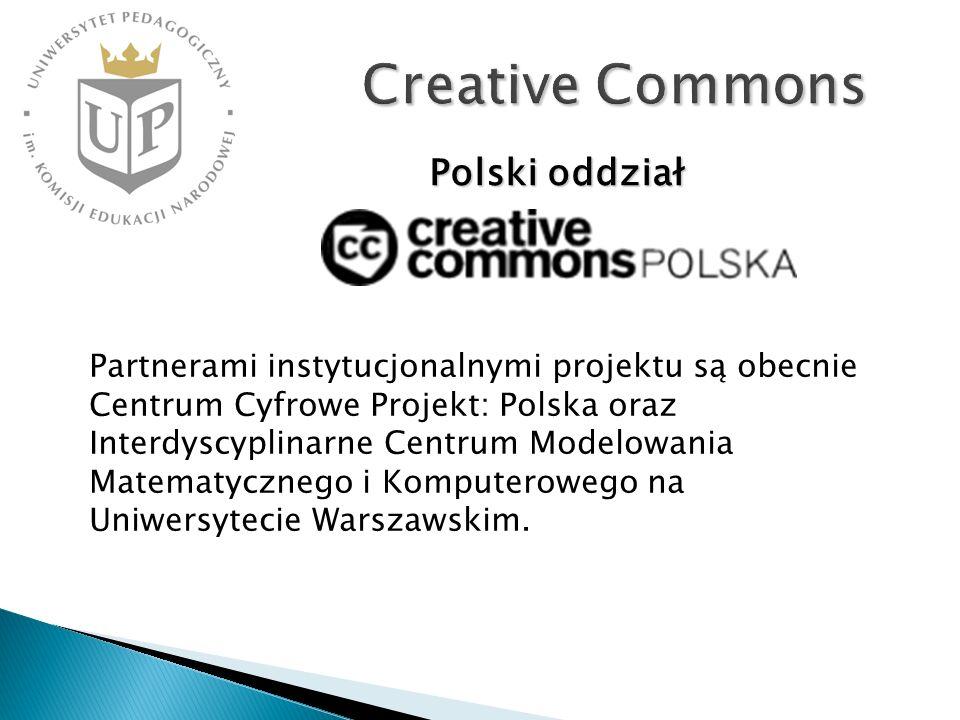 Creative Commons Partnerami instytucjonalnymi projektu są obecnie Centrum Cyfrowe Projekt: Polska oraz Interdyscyplinarne Centrum Modelowania Matematy