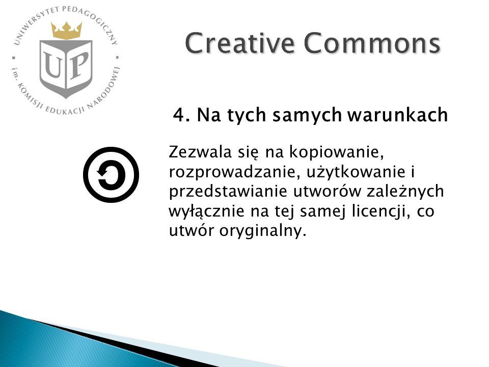Creative Commons Zezwala się na kopiowanie, rozprowadzanie, użytkowanie i przedstawianie utworów zależnych wyłącznie na tej samej licencji, co utwór oryginalny.