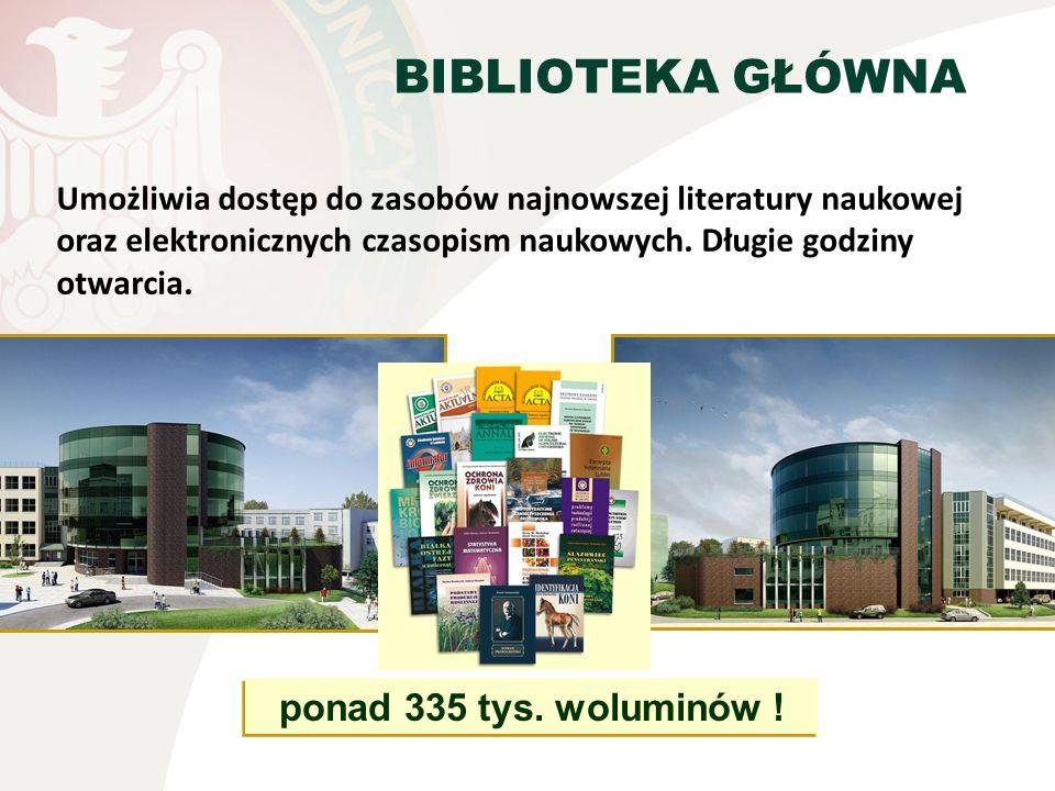 BIBLIOTEKA GŁÓWNA Umożliwia dostęp do zasobów najnowszej literatury naukowej oraz elektronicznych czasopism naukowych. Długie godziny otwarcia. ponad