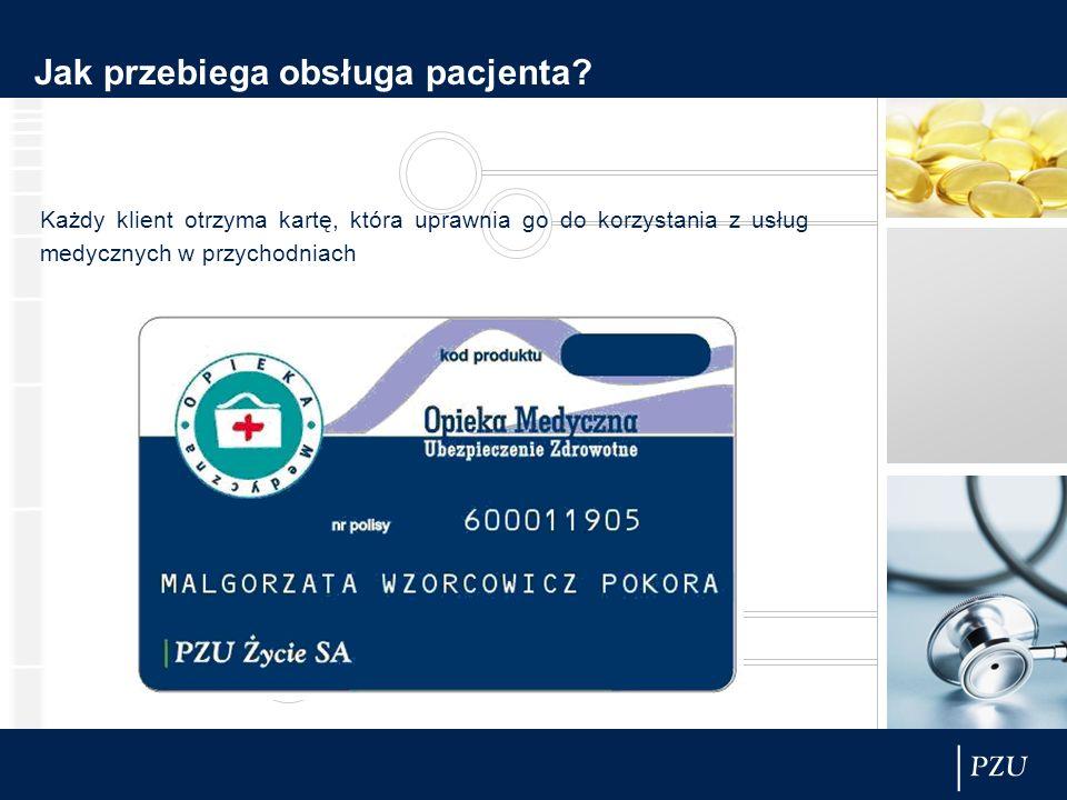Jak przebiega obsługa pacjenta? Każdy klient otrzyma kartę, która uprawnia go do korzystania z usług medycznych w przychodniach