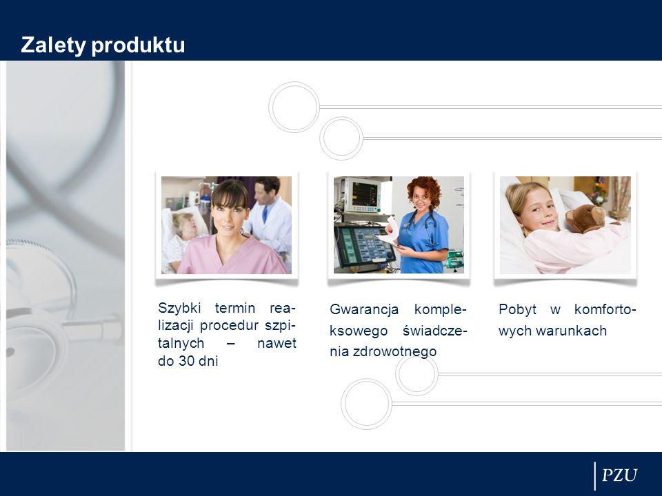 Zalety produktu Szybki termin rea- lizacji procedur szpi- talnych – nawet do 30 dni Gwarancja komple- ksowego świadcze- nia zdrowotnego Pobyt w komforto- wych warunkach