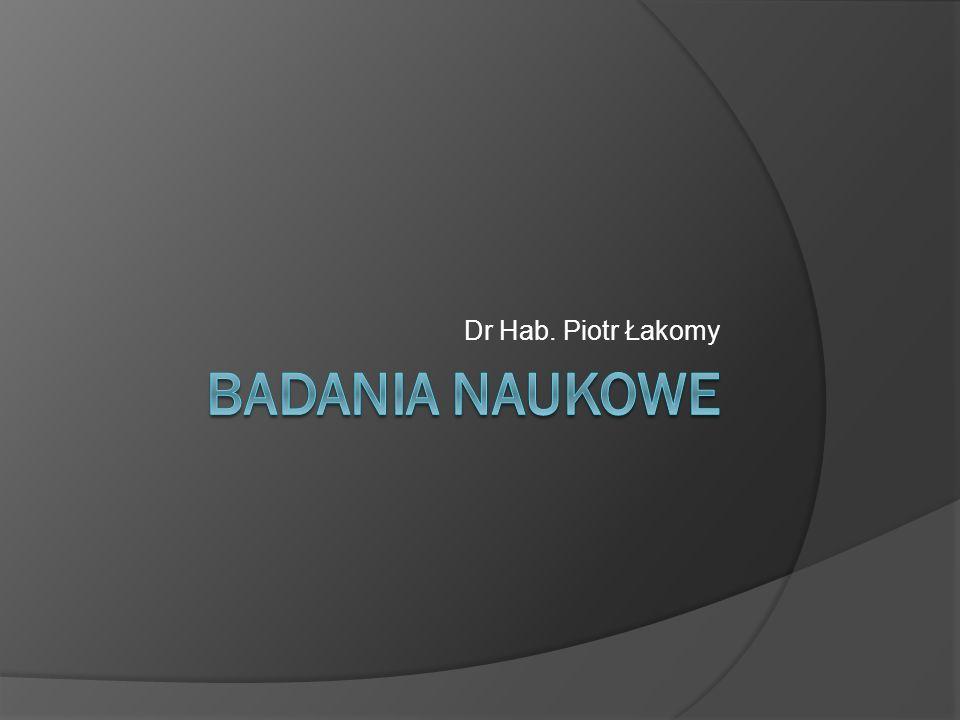 Dr Hab. Piotr Łakomy