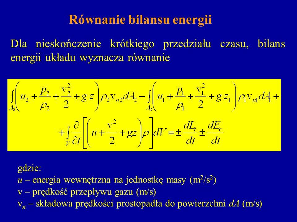 Równanie bilansu energii Dla nieskończenie krótkiego przedziału czasu, bilans energii układu wyznacza równanie gdzie: u – energia wewnętrzna na jednos